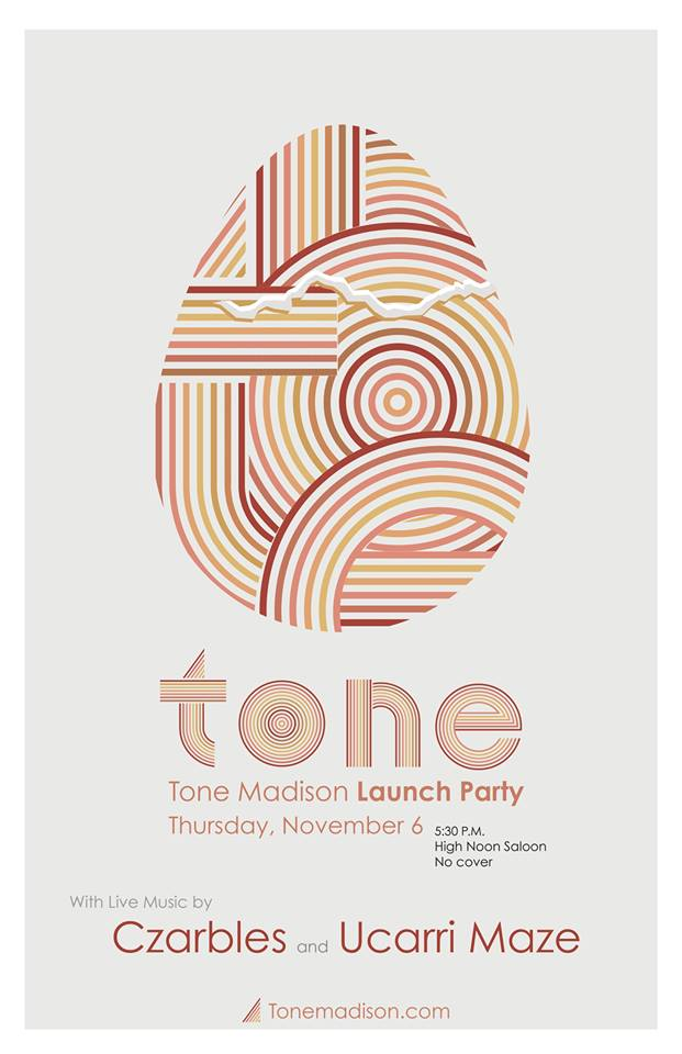 11/6/2014: Tone Madison Launch Party with Czarbles, Ucarri Maze