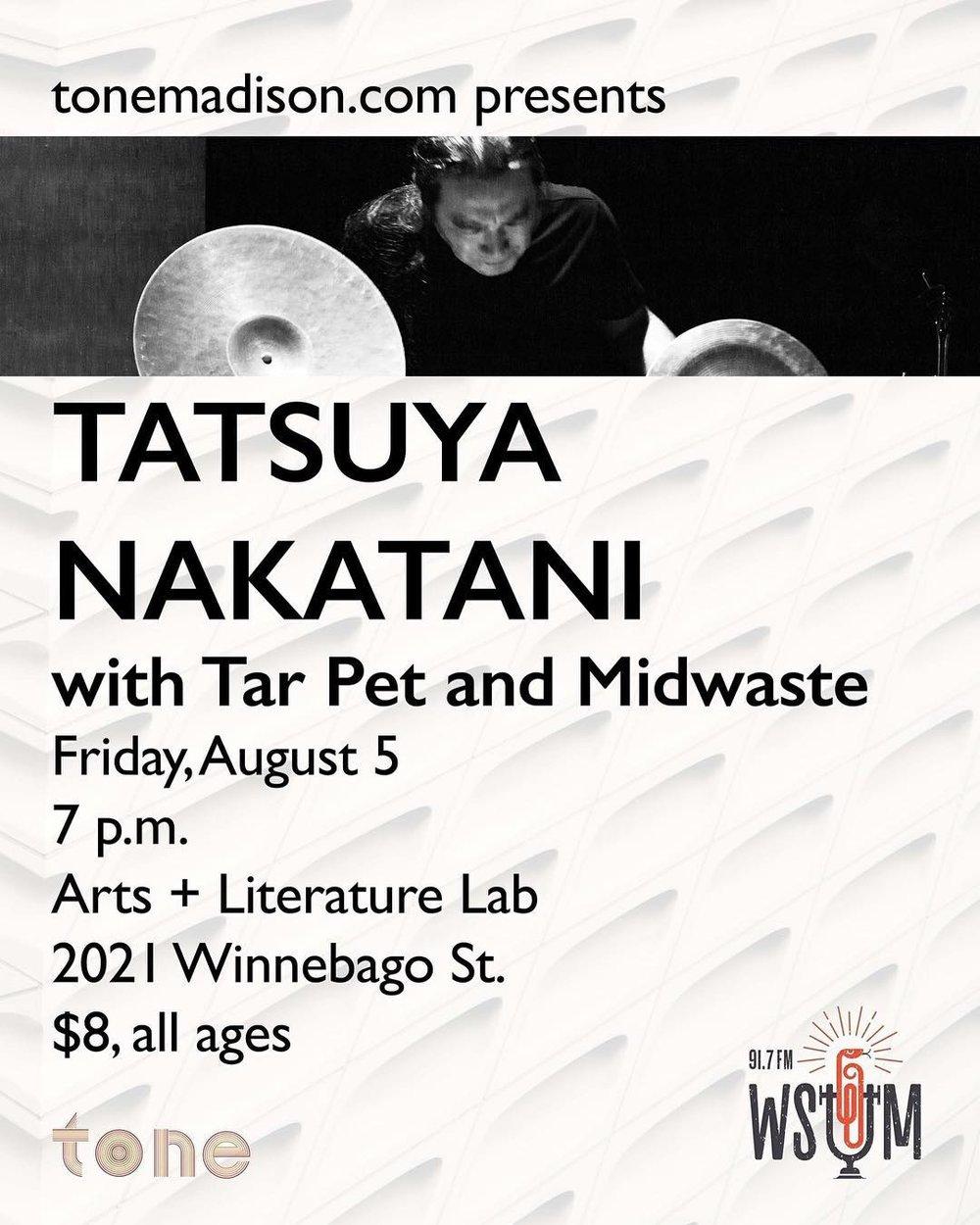 8/5/2016: Tatsuya Nakatani, Tar Pet, Midwaste