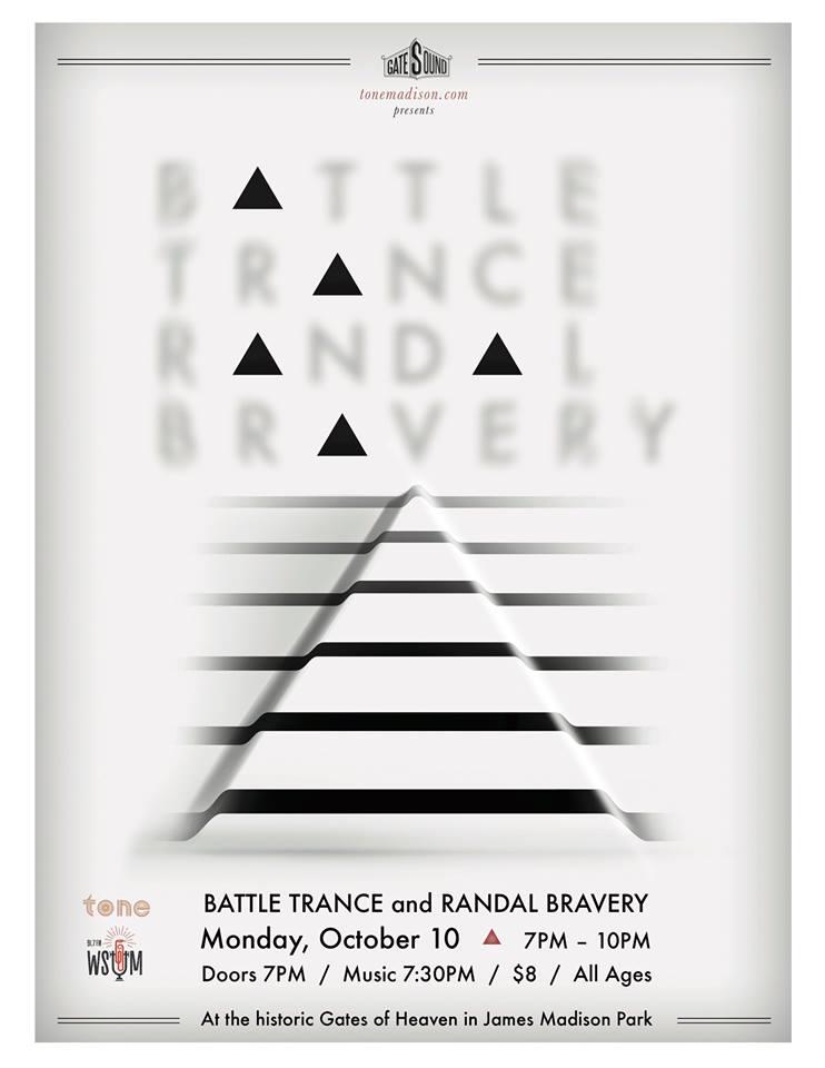 10/10/2016: Battle Trance, Randal Bravery