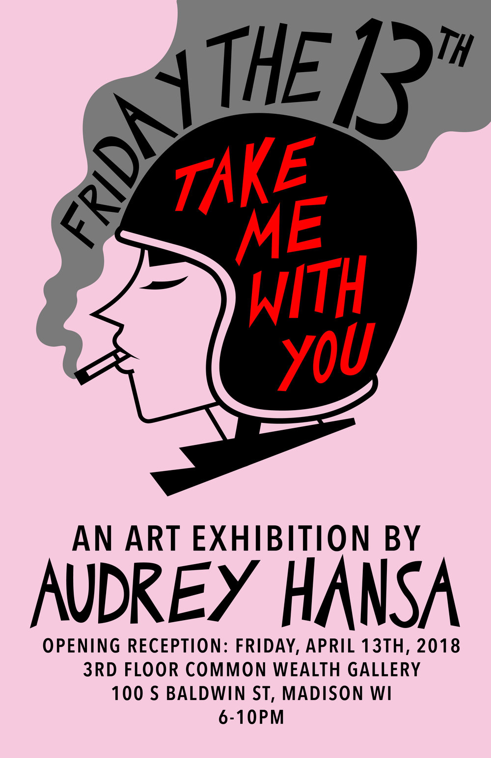 "Hansa's exhibition poster for ""Take Me With You."""