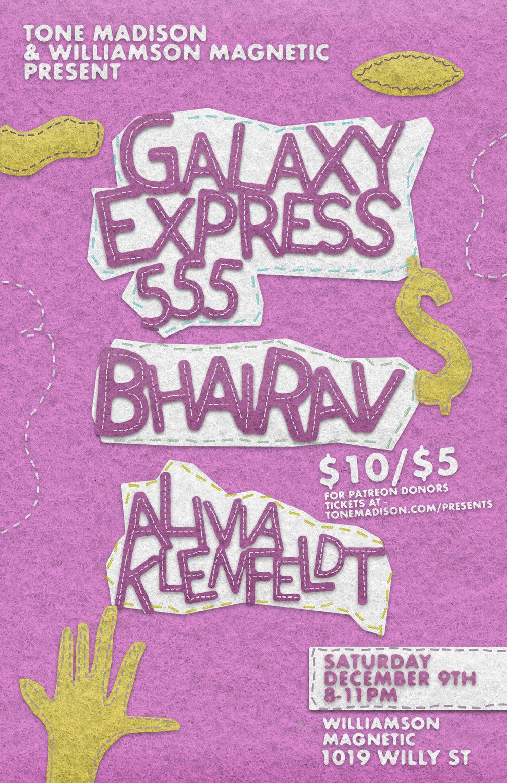 12/9/2017: Galaxy Express 555, Bhairav, Alivia Kleinfeldt
