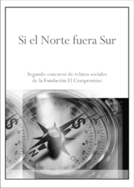 """2005 - El segundo concurso literario de relatos sociales ha tenido como título Si el Norte fuera Sur. El ganador de este concurso """"Noticias"""" y los relatos seleccionados se recogen en otro libro que se puede adquirir en la Fundación y en los centros del Corte Ingles de Madrid. La Fundación ya está trabajando en el III Concurso literario de relatos cortos."""