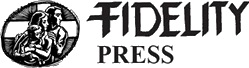 Fidelity Press