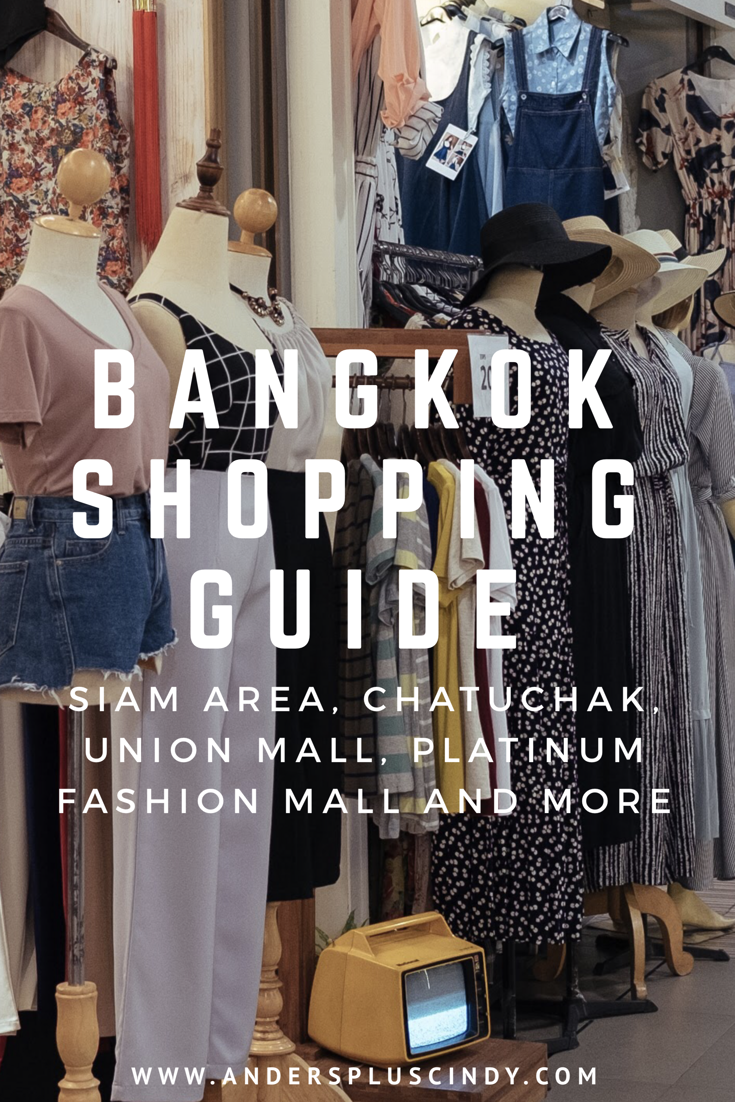 Bangkok Shopping Guide_Well curated shopping places for every budget in Bangkok_2_anderspluscindy
