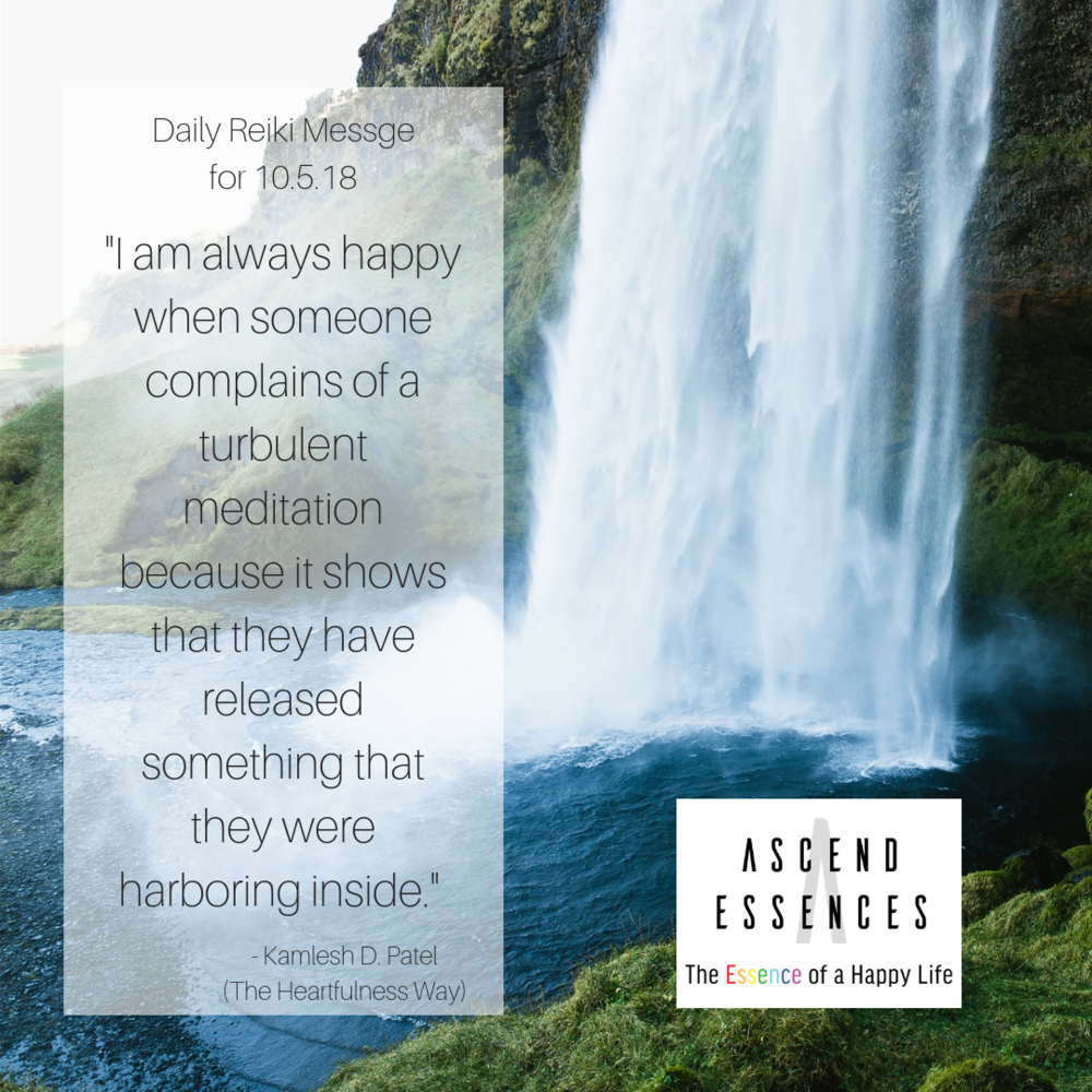 I am always happy when someone complains of a turbulent meditation because it shows that they have released something that they were harboring inside.%22 - Kamlesh D. Patel(The Heartfulness Way).png