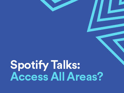 Spotify Talks: Access All Areas? In partnership with LISTEN, Spotify Talks: Access All Areas? will explore how to level out the playing field to build a more fully accessible music industry - from providing accessible, safe and inclusive venue spaces for all to attend, through to the myriad of barriers to participation for artists with a disability, chronic illness, or who are marginalised based on other aspects of identity such as gender, race and class.