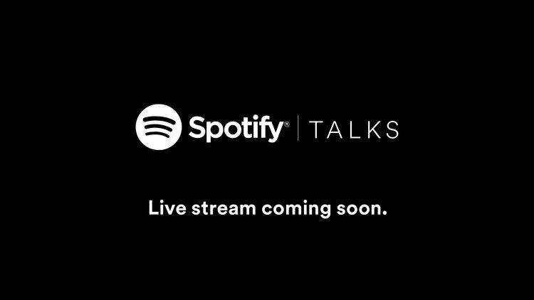 Spotify Talks - Live Stream Holding Image.jpeg