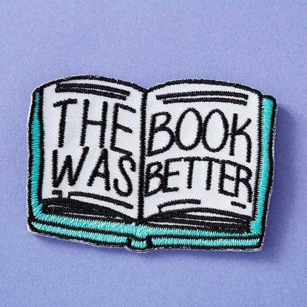the-book-was-better-woven-patch_1024x1024.jpg