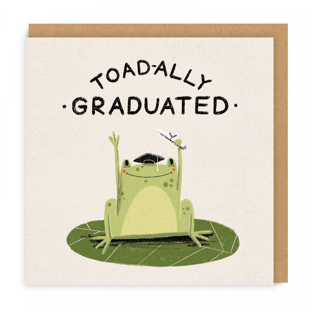 TOADALLY GRADUATED GREETING CARD - As you can, tell here at Ohh Deer we do love a pun. This one features a toad related pun which pleases us greatly.