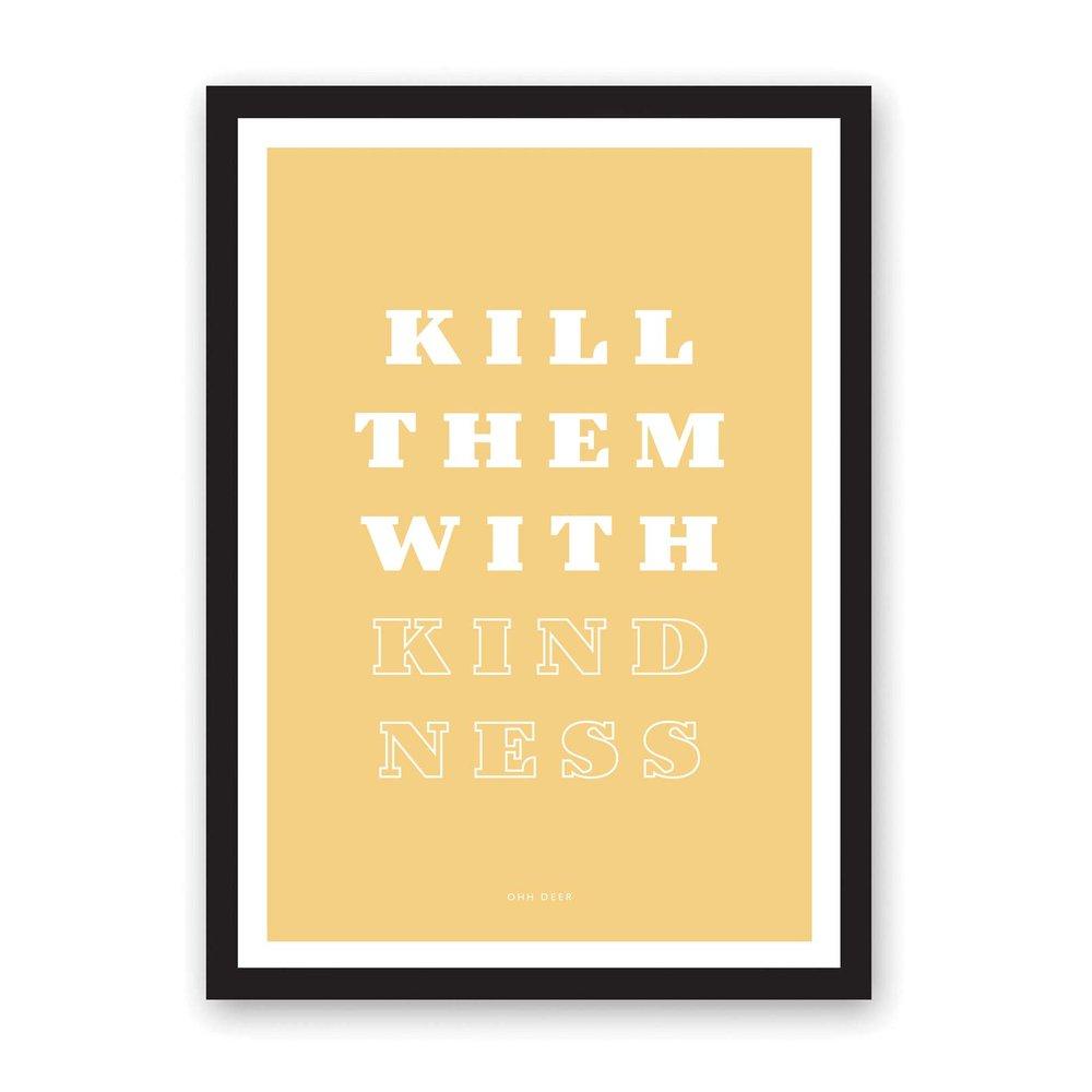 Kill-Them-With-Kindness-Frame.jpg