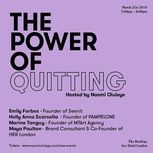 The Power of Quitting returns to London next month on 21st March at @acehotelondon 💜The series brings together women from across the world to discuss how smart women pivot, embrace change, and lean into their strengths to build a successful career with a sense of purpose. 🌎⚡️Join me for a discussion where I talk to the following amazing and talented women, Emily Forbes (Founder of @seenit__ ), @hollyannascarsella (Founder of @pampeloneclothing), @Marine Tanguy (Founder of @mtartagency), and @mayapoulton (Brand Consultant & Co-Founder of @her.europe). ✨Link to tickets in bio!! #powerofquitting