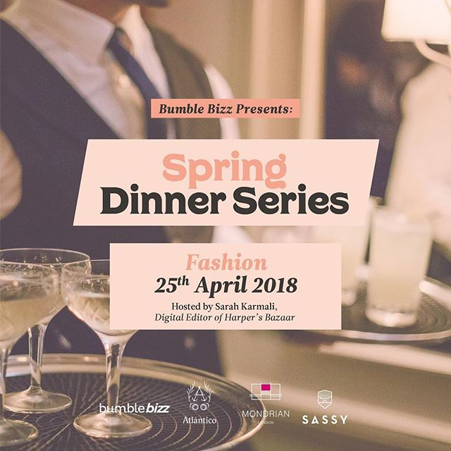 Limited free tickets for the first dinner go live this morning at 9am via @bumblebizz mode in the @bumble_uk app. The first dinner, on 25 April, will be fashion related and hosted by @bazaaruk Digital Editor, @sarah_karmali . Having worked at the likes of @britishvogue and @marieclaireuk , Sarah has a wealth of industry knowledge about the fashion business in the digital world. Excited! 💃🏾