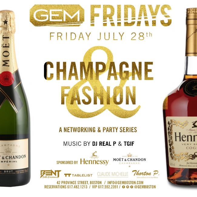 Our Networking and Party Series, Champagne & Fashion, Returns for the last time this Summer. This event is in collaboration w/ Boston Male Model, Thornton Paul and Boston Published Fashion Designer, Claude Michelle. This event will be Sponsored by Hennessy & Moet Music by: DJ Real P & Notorious Bent Fridays DJ, DJ TGIF This is a GUEST LIST & TICKET ONLY event! STRICT DRESS CODE will be enforced! Tickets for the Lounge Area & Club Room will be sold separately. Club Room Entrance Tickets will be identified by wristbands which guests will receive the night of. Table Package comes with a FREE Bottle of Moet ! We also have LIMITED Hennessy Special Packages for Sale due to sponsorship ! LETS GET BENT!