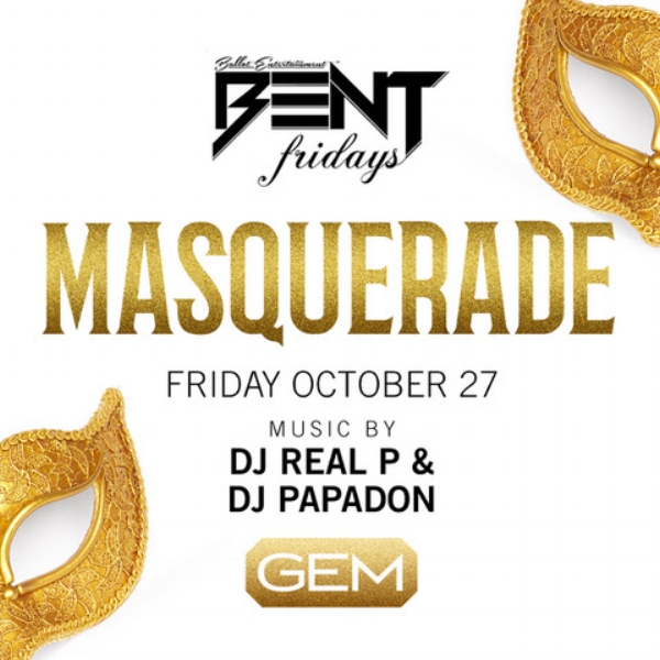 Bent Fridays returns to help us kick off Halloween weekend w/ a Masquerade Party! Masquerade Masks are Strongly Suggested & Costumes Are Allowed! VIP Tables are already SOLD OUT!!!! Music by: DJ Real P & DJ Papadon  For More Information, Birthdays, VIP Tables Text 781.408.0612 LETS GET BENT!