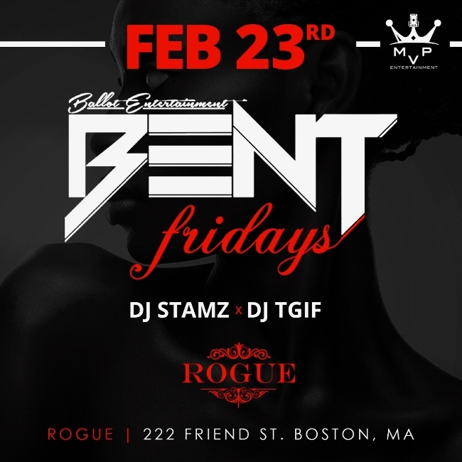 The most notable monthly hip hop party in Boston returns to invade Rogue Boston! This event is known to sell out quickly so get your tickets as soon as possible! LIMITED Ladies Free & Reduced Tix below. LETS GET BENT! Rogue Boston 222 FRIEND ST BOSTON, MA 02114 DJ TGIF & DJ Stamz HIP HOP. TOP 40. INTERNATIONAL For More Information, Birthdays TEXT 781.408.0612
