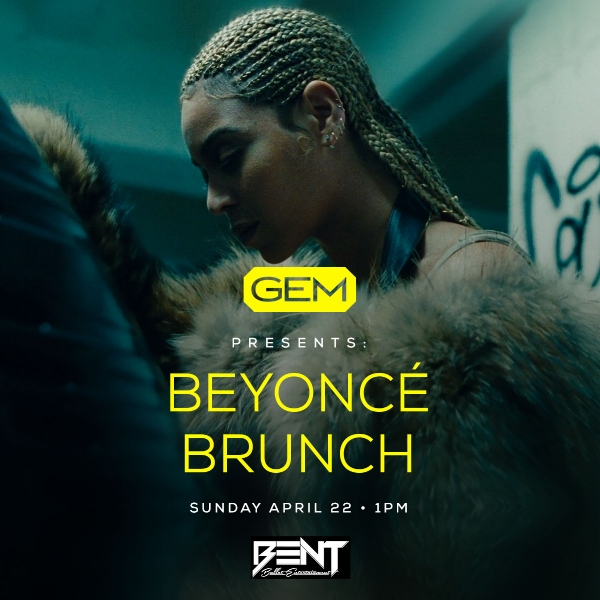 "From her ""Beyonce B'Day"" album released in 2006 to ""Lemonade"" in 2016, we will be paying homage to one of the greatest entertainers in our generation. Ladies this is a brunch party you don't want to miss!    Gem Lounge  42 Province Street Boston, MA   DJ Real P & DJ TGIF  HIP HOP. TOP 40. INTERNATIONAL     Brunch Reservation Slots:  1pm & 3pm.(Day Party Begins at 5pm)  For Limited Brunch Reservations & VIP: 781.408.0612"