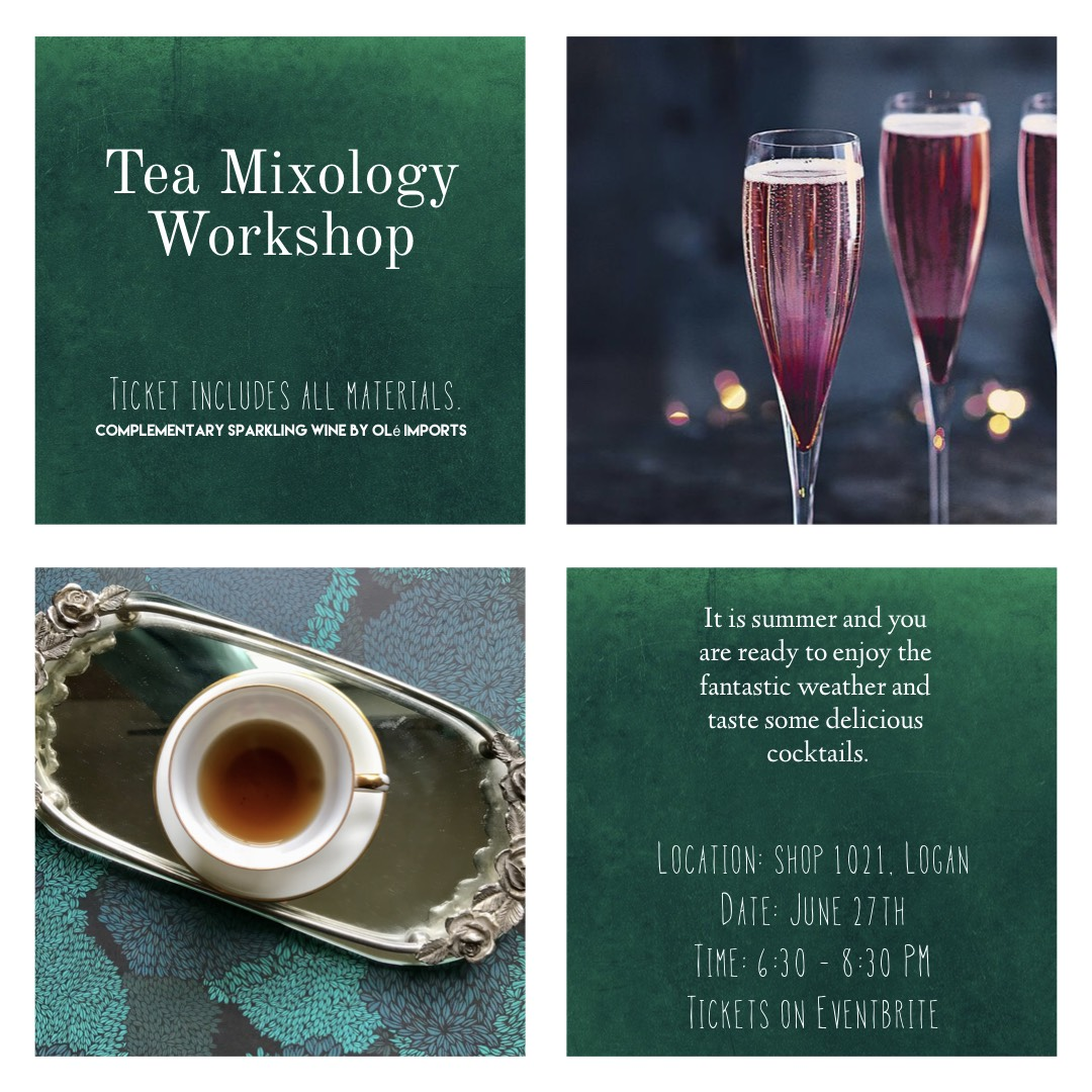 TEA MIXOLOGY WORKSHOP — KITH + KIN