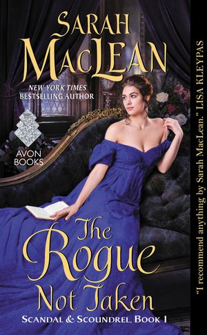 The Rogue Not Taken (2015) - Scandal & Scoundrel, Book I
