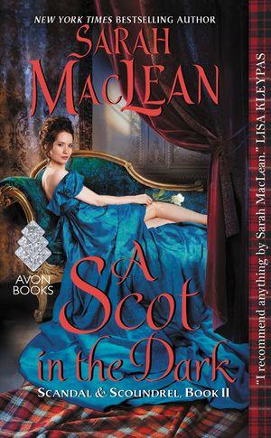 A Scot in the Dark (2016) - Scandal & Scoundrel, Book II