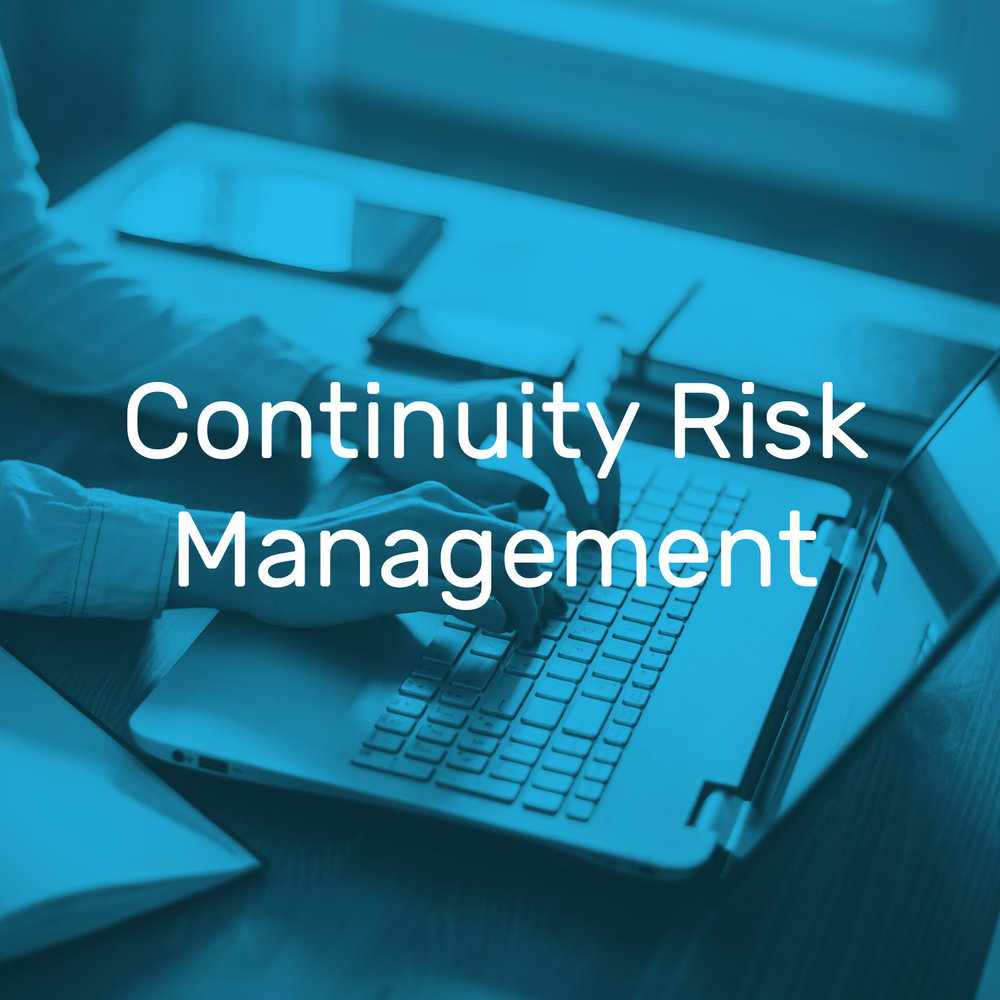 Continuity Risk Management