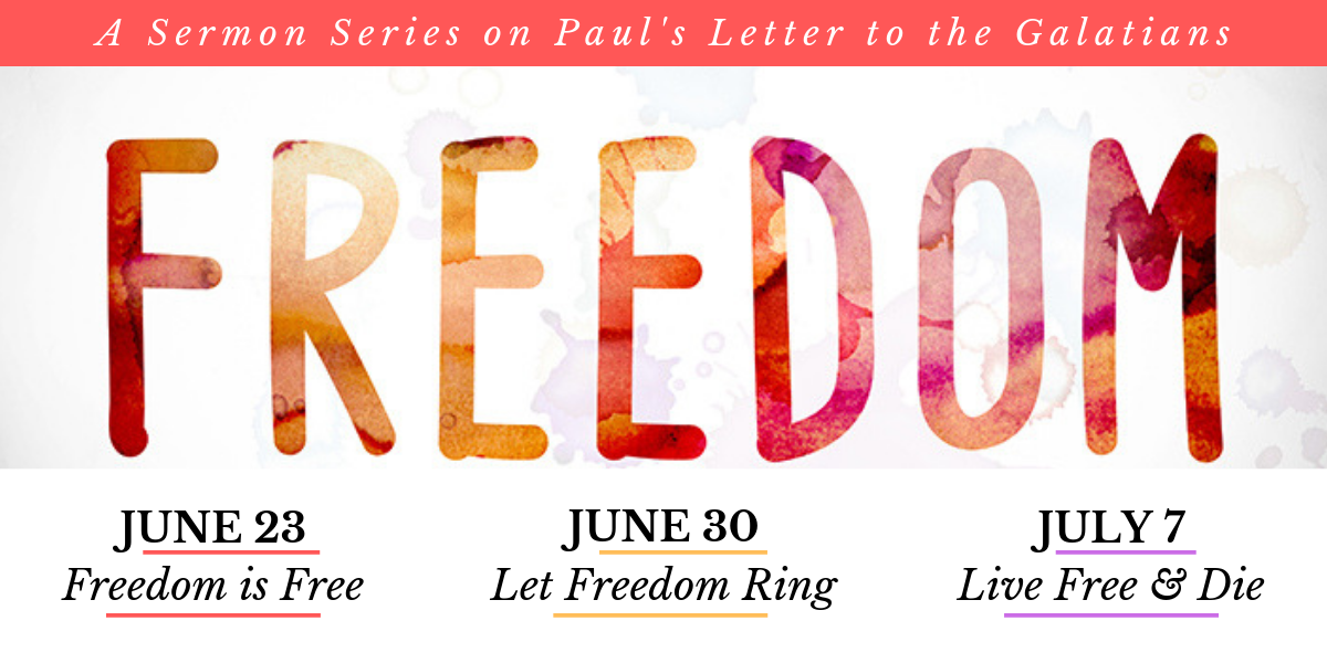 FREEDOM: A Sermon Series on the Letter to the Galatians — Holy
