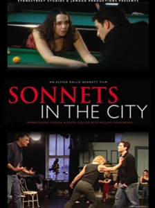 Sonnets in the City - Shakespeare in the 21st Century: young acting students try to find personal meaning and wisdom in his sonnets. Directed by Alyssa Rallo BennettWATCH TRAILER HERE    -    IMDb