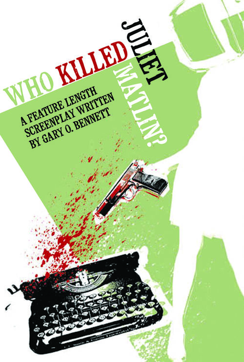 Who Killed Juliet Matlin? - A feature film in development from writer/director team Alyssa Rallo Bennett & Gary O. Bennett.A multi-genre piece that crosses action, murder mystery, comedy and an acerbic look at our media.