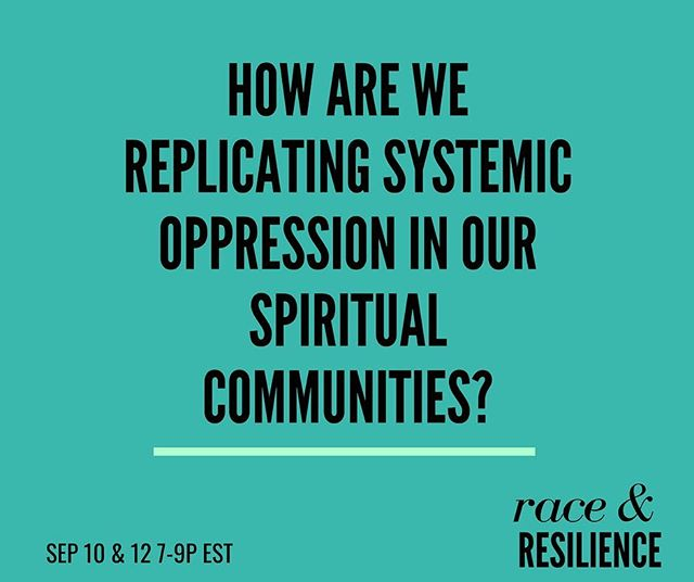 @skillinaction and I are back in action next week for our second #RaceAndResilience series on #SpiritualBypass. If you're a yoga teacher, wellness influencer, self help guru...this conversation is for you. ... September 10 & 12 7-9p Bit.ly/raceresilience