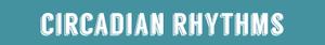 sidebar-circadian-rhythms.png