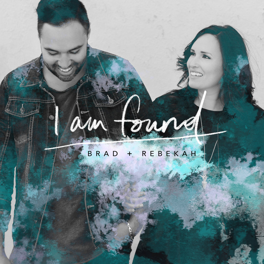 Brad And Rebekah I Am Found-Cover