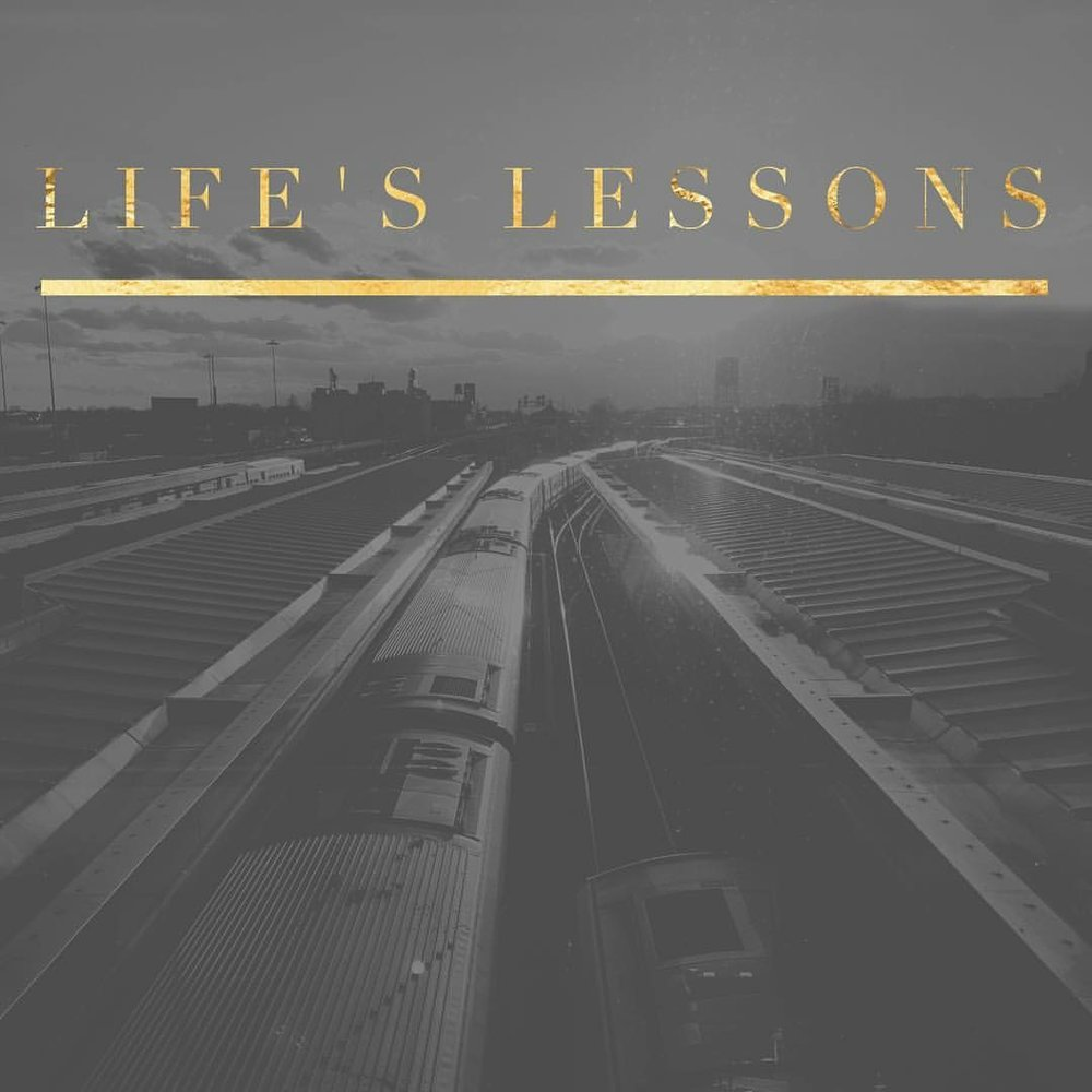 LifesLessons.JPG