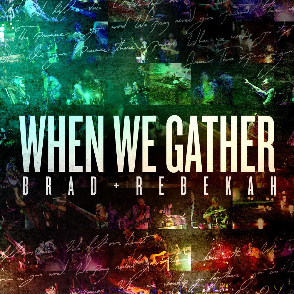 When We Gather - iTunes.jpg