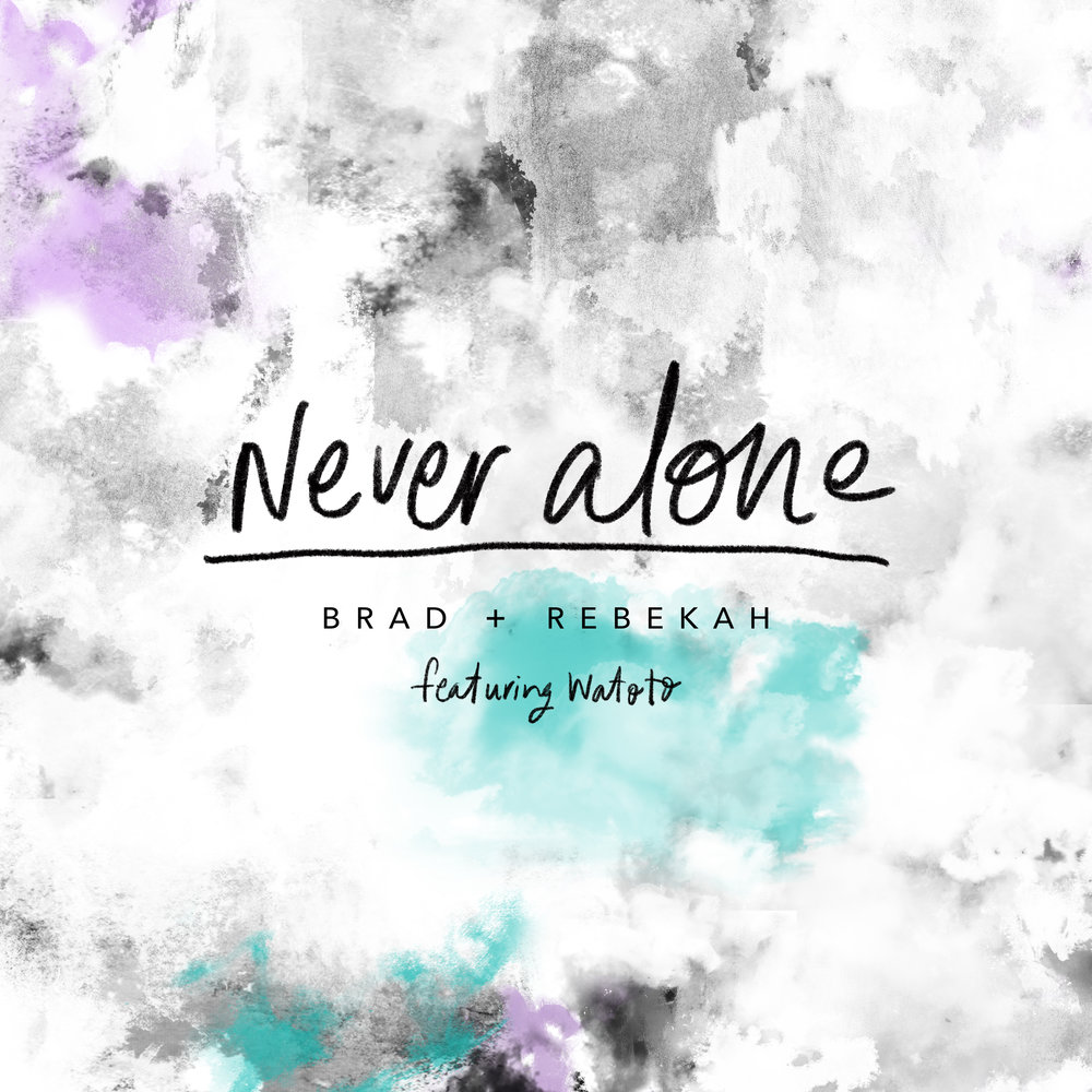 Never Alone Cover