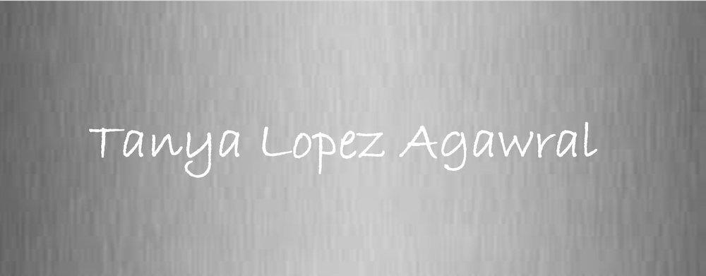 Tanya Lopez Agawral.jpg