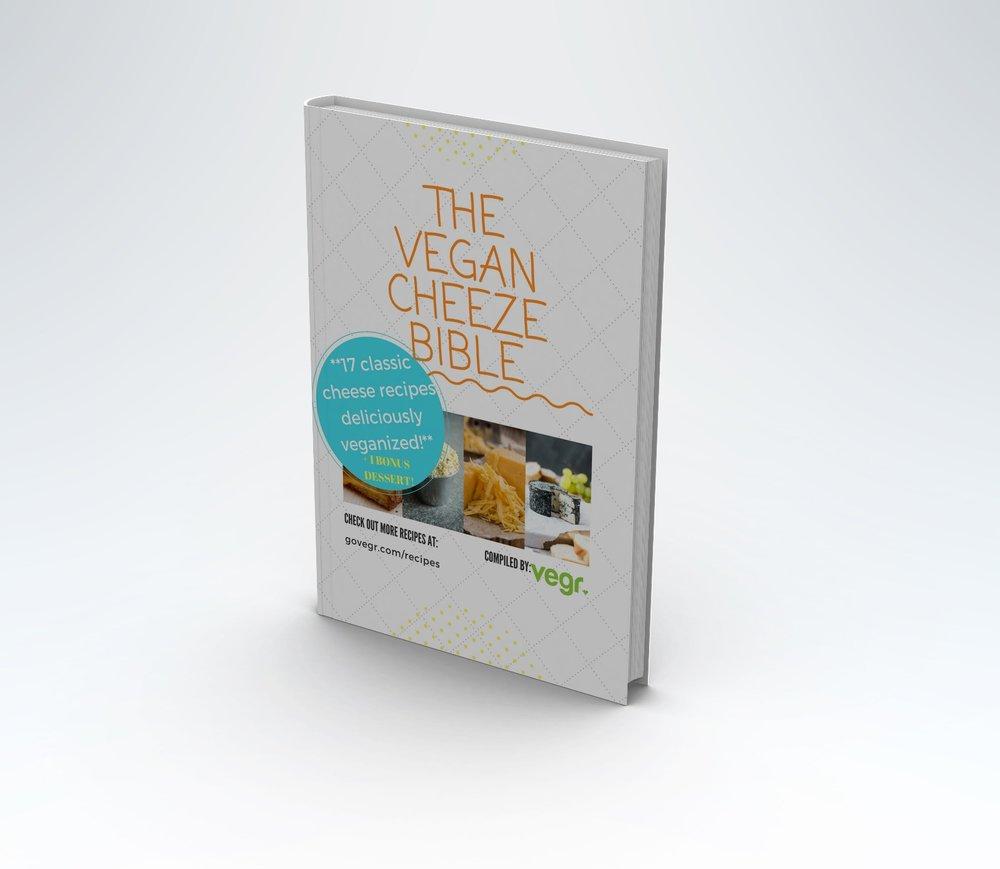 The Vegan Cheeze Bible