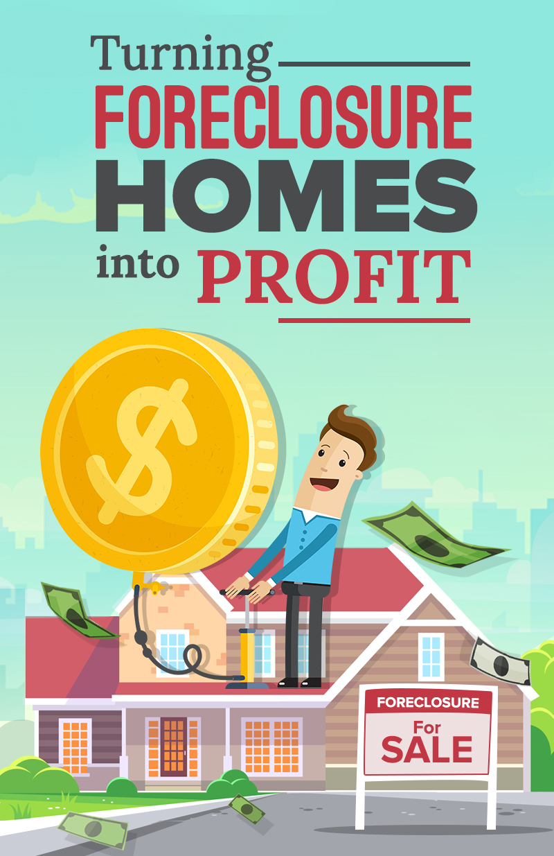 Turning Foreclosure Homes Into Profit