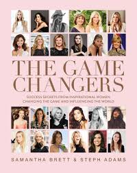 """The Game Changers"" By Samantha Brett & Steph Adams OUT NOW"