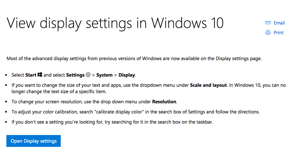 This is a microsoft.support.com topic on changing display settings - Since the advanced display settings had been deprecated, we needed to explain where the features had moved to. For this reason, I add the bullet points about scale and layout, display color, and color calibration.