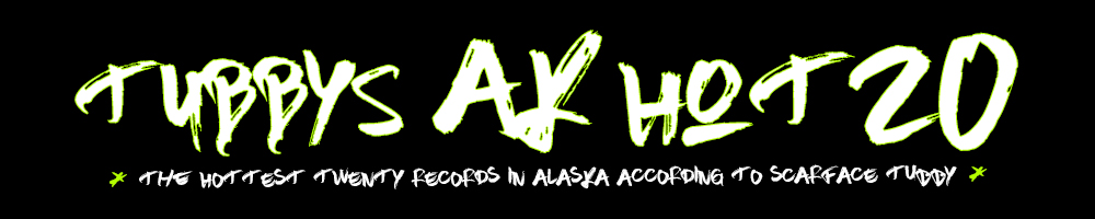 The 20 hottest hip hop records in Alaska right now. According to me. Bang bang.