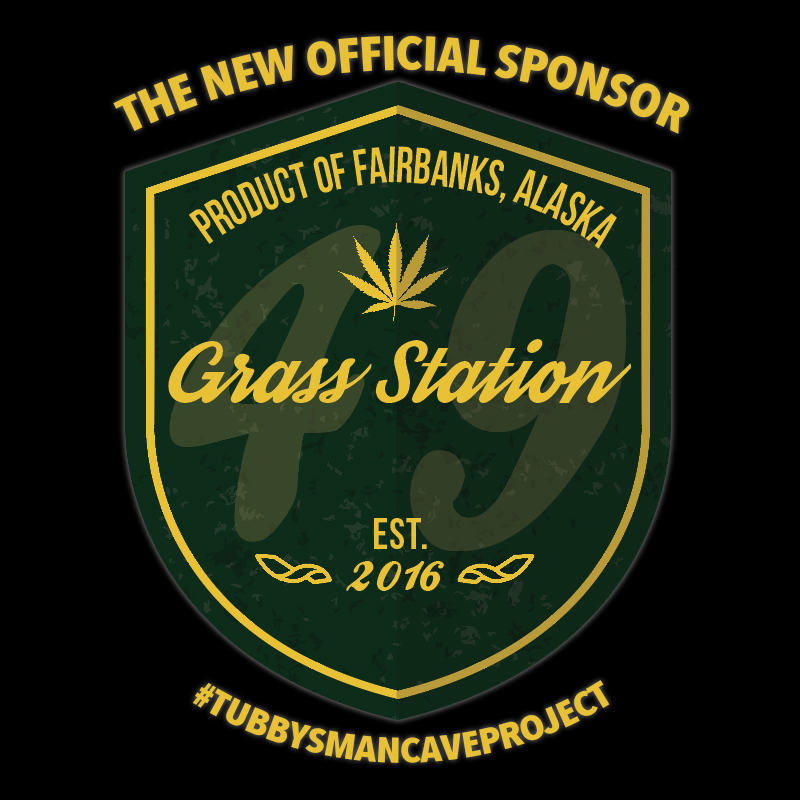 I'm proud to announce that Grass Station 49 is now the official sponsor of #TubbysManCaveProject! Find out what that exactly means on  Episode 42 (CLICK HERE)