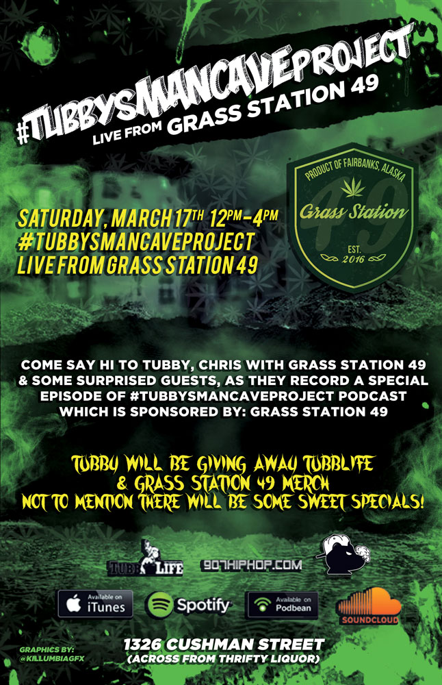 Saturday, March 17th, come join us at Grass Station 49 for an in-store taping of #TubbysManCaveProject! 12pm-4pm at Grass Station 49 (1326 Cushman Street, Fairbanks AK)