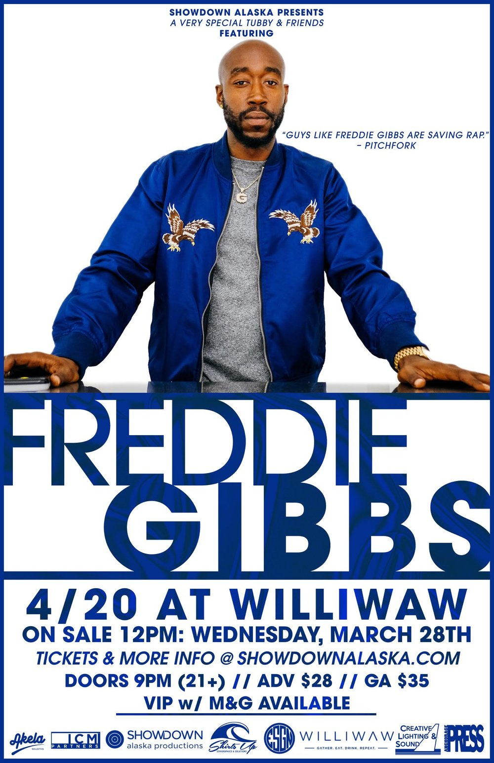 I know I make jokes, but this isn't one of em'. This is real as f*ck, son! 4/20 = #TubbyAndFriends x Showdown Productions x Freddie Gibbs in Anchorage! Get your tickets here:  (CLICK HERE)