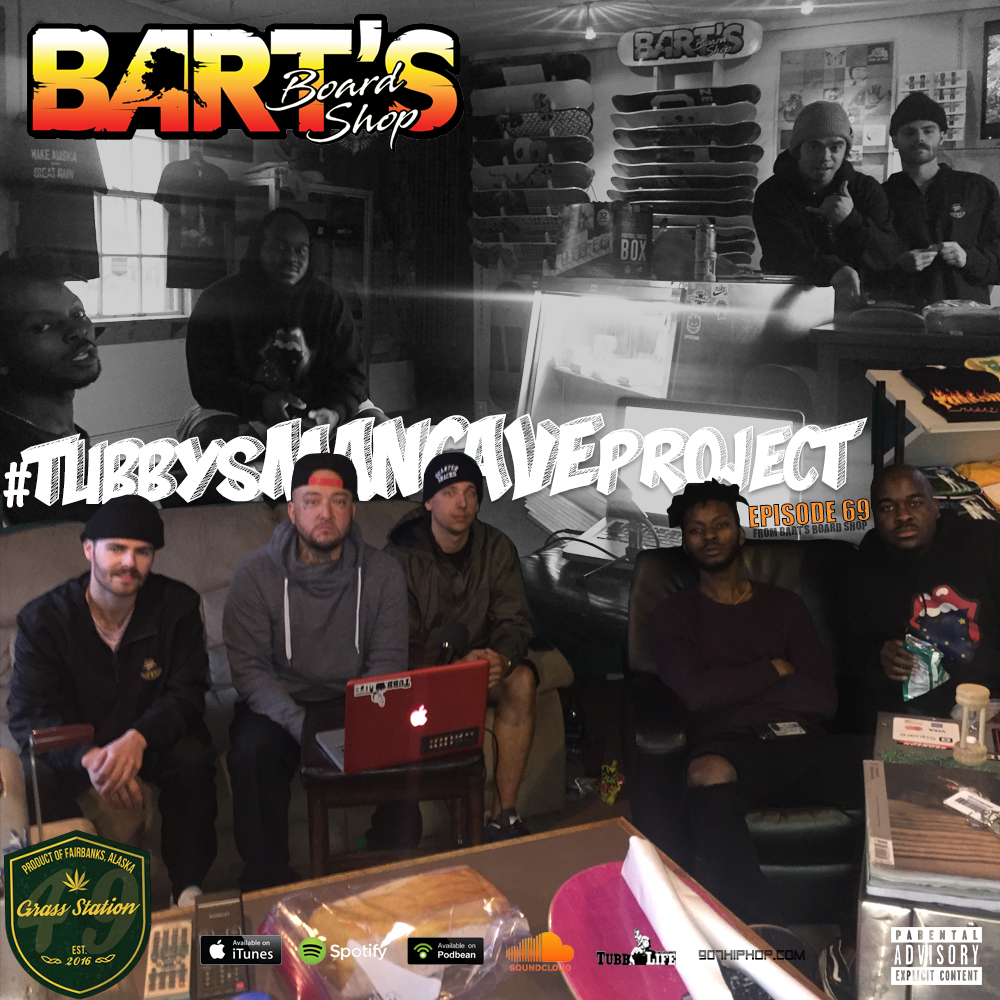 Episode 69 was recorded at Bart's Board Shop in Fairbanks, AK. I went over to check out the new Bart's Board Shop (located at 220 Minnie Street) and kick it with the homies, Bryce (Brizzle) & Rodney of the Dirty Du-Rag Boyz, Ryan Bartlett, Rayvon, Paris and Jake McLean. We discuss Saturday's Siddall wedding in Fairbanks along with the local skateboard scene and countless other random ass topics. This one's ignorant, but when Rodney LaFlare is on the show, how could you expect anything else. Enjoy!  iTunes  /  Spotify  /  Soundcloud  /  Podbean  /  Patreon