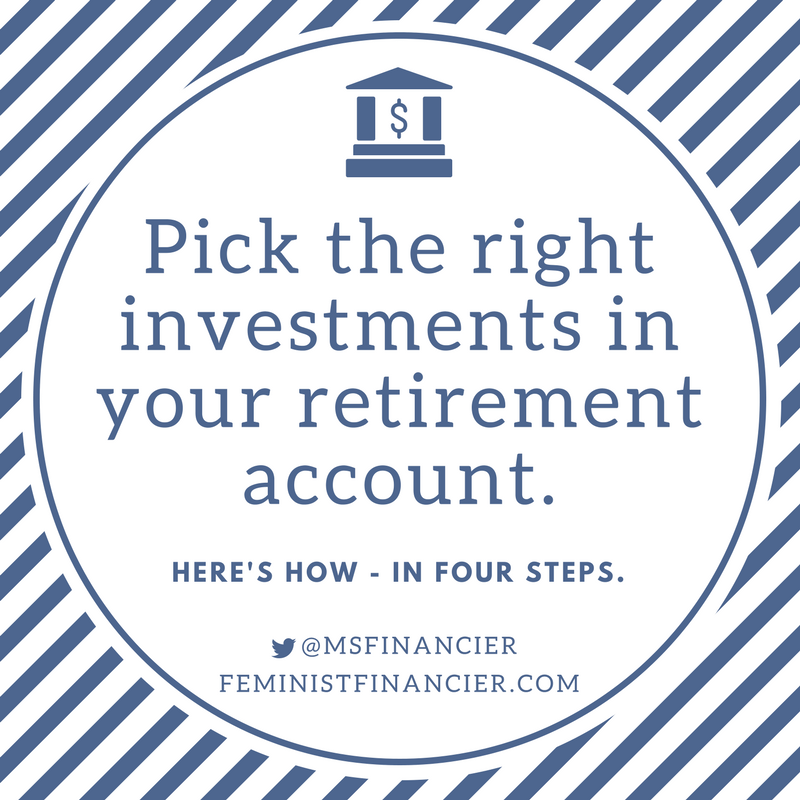 how to choose funds for your retirement account the feminist financier