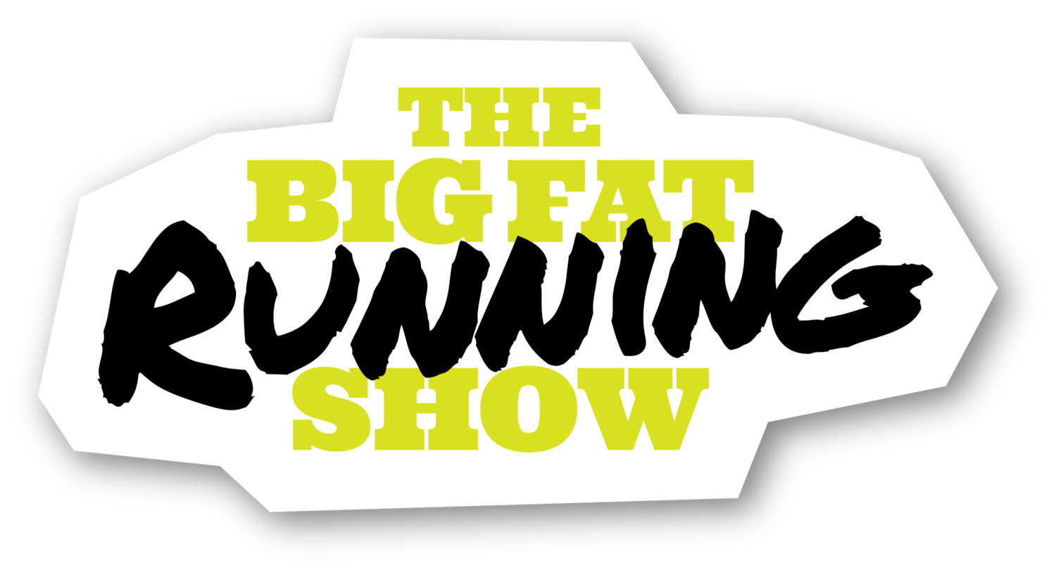 The big fat running show