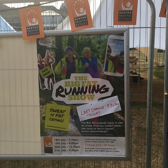 Last chance to see The Big Fat Running show @buxtonfringe !!