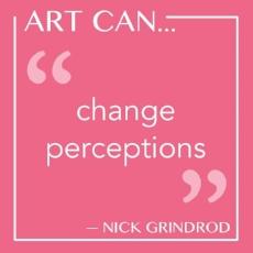 Art Can change perceptions.jpg