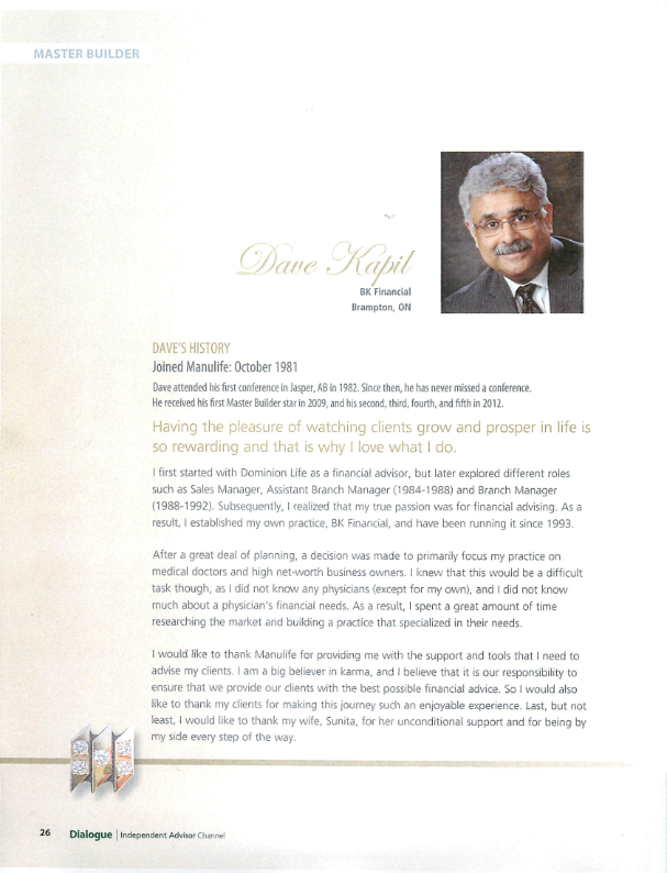 Source: Dialogue - Independent Advisor Channel - Summer 2013 Magazine