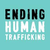 Ending Human Trafficking Podcast -
