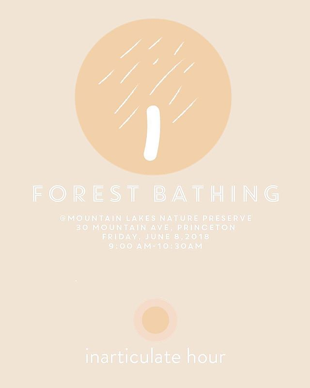 "Mark your calendars! ⚪️ Friday, May 8th!  @inarticulatehour ・・・ 🌳 s h i n r i n  y o k u - f o r e s t  b a t h i n g - e v e n t : Next forest bathing walk is this Friday! . 🌳June 8,'18  @ 9:00 am - 10:30 am @📍Mountain Lakes Nature Preserve in Princeton.🌿 If you would like to join us please send us a message🍃hello@inarticulatehour.com  to sign up. . . . . ✏️ Please make sure to sign up for our inarticulatehour.com newsletter for future events and don't forget to follow us on Instagram @inarticulatehour 🌿 . . 🌳Japanese phrase Shinrin Yoku simply translates into English as ""Forest Bathing"" or ""Taking in the forest atmosphere"". When we've first come across this word and its meaning, we were once again fascinated by how Japanese culture has the tenacity to create and embrace these old concepts and make them new by making real sense of them. Scientifically too. Developed in Japan during the 1980s, ""Shinrin Yoku"" has become a cornerstone of preventive health care and healing in Japanese medicine. The health benefits of spending time under the canopy of a living forest have been scientifically studied and the compelling outcome reassures that if a person simply visits a natural area and walks in a relaxed way, there are calming, rejuvenating and restorative benefits to be achieved. Even hearing all this gives us a tremendous relief, especially when you're living in an area surrounded by the captivating beauty of mother nature full of rivers, creeks, trees, plants, and perennials with a Dolby stereo sound of a rich variety of birds. 🌳 See you in the forest. : )  ORGANIZERS: @gunizengur @denizasutayengur . Illustration: @gunizengur  #inarticulatehour #mindfulness #meditation #slowliving#artofslowliving #creativity #lambertville #pause #pausevideoseries #payingattention #silent#silentmeditation #stillness #artofstillness #forestbathing #shinrinyoku #peace #princeton #stocktonmarket #lambertville #hunterdoncounty #hunterdoncreative #rootstoriverfarm #thefarmcookingschool"